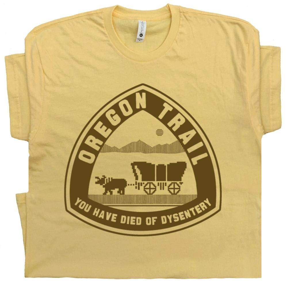 Oregon Trail T Shirt You Have Died Of Dysentery Tee Retro 80s Video Game Old School Computer Gamer Vintage