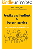 Practice and Feedback for Deeper Learning: 26 evidence-based and easy-to-apply tactics that promote deeper learning and application (Make It Learnable)