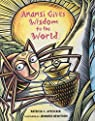 Anansi Gives Wisdom To The World par McKissack