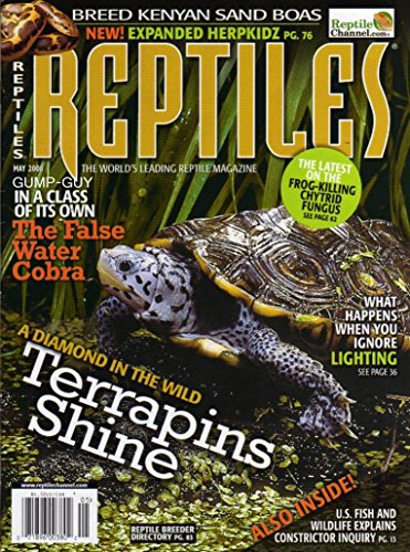- Reptiles May 2008 Magazine A DIAMOND IN THE WILD: TERRAPINS SHINE The False Water Cobra BREED KENYAN SAND BOAS Frog-Killing Chytrid Fungus WHAT HAPPENS WHEN YOU IGNORE LIGHTING