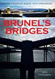 Brunel's Bridges: Clifton Suspension Bridge 150th