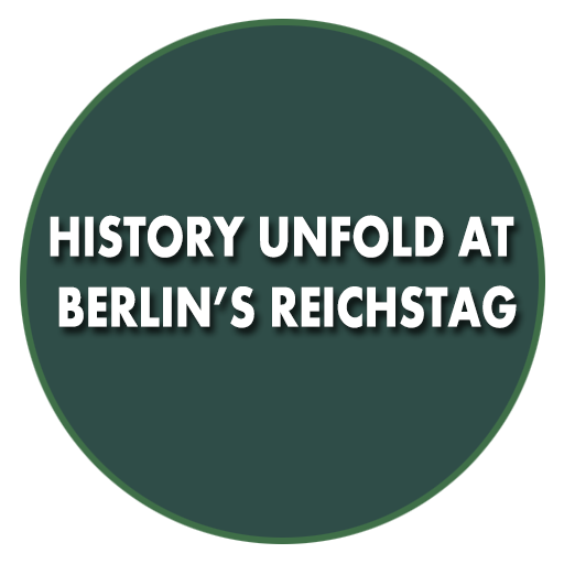 History Unfold at Berlin's Reichstag