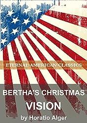 Bertha's Christmas Vision