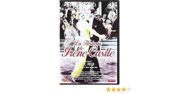 La Historia De Irene Castle [DVD]: Amazon.es: Fred Astaire, Lew ...