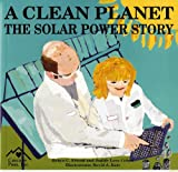 A Clean Planet, robyn C. friend and Judith Love cohen, 1880599864