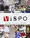 Image of The Last Vispo Anthology: Visual Poetry 1998-2008