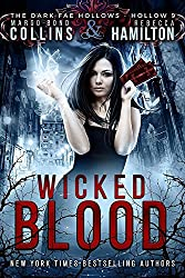 Wicked Blood (Dark Fae Hollows)