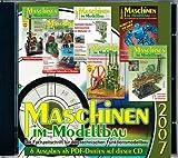 Maschinen im Modellbau - Jahrgangs CD 2007