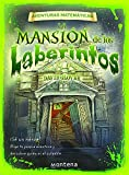 La Mansion De Los Laberintos