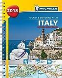 Italy 2018 -Tourist & Motoring Atlas: Tourist & Motoring Atlas A4 spiral (Michelin Road Atlases)
