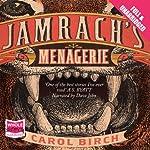 Jamrach's Menagerie | Carol Birch