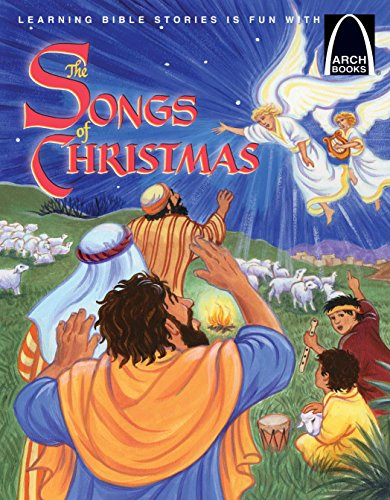 The Song of Christmas (Arch Books) (Christmas Songs For School)