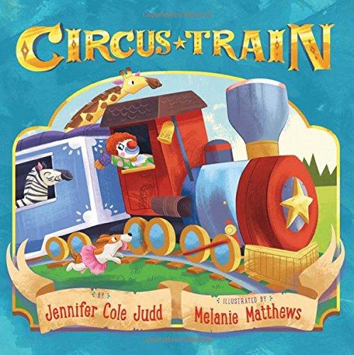 Circus Train Jennifer Cole Judd