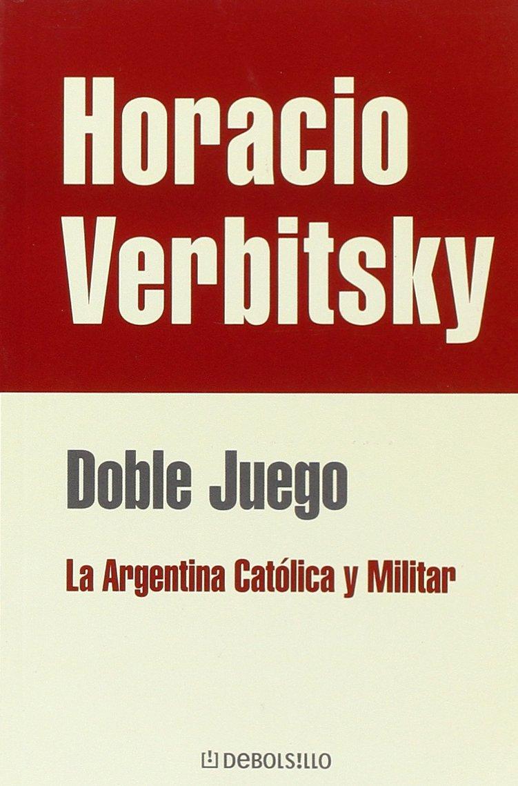 Download Doble juego. La Argentina catolica y militar (Spanish Edition) ebook
