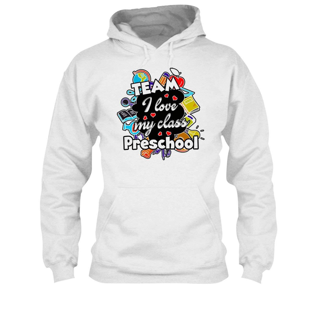 Tee Shirt Sweatshirts Preschool Teacher Love Class T Shirt