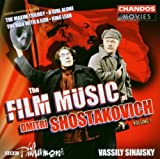 Shostakovich: The Film Music of Dmitri Shostakovich, Vol. 1 - The Maxim Trilogy / A Girl Alone / The Man With A Gun / King Lear (2002-08-02)