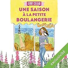 La petite boulangerie du bout du monde | Livre audio Auteur(s) : Jenny Colgan Narrateur(s) : Christel Touret