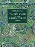 Front cover for the book Paul's Case and Other Stories by Willa Cather
