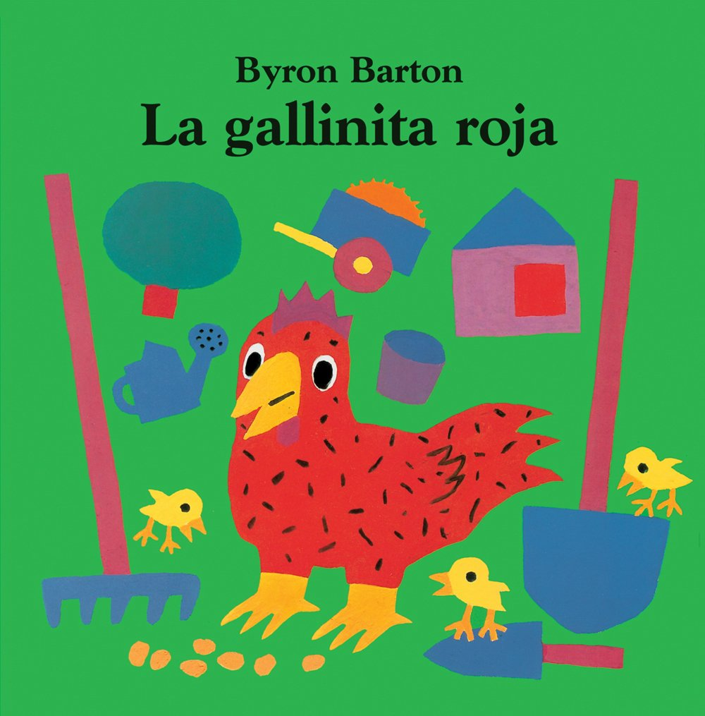 La Gallinita Roja (Spanish Edition)