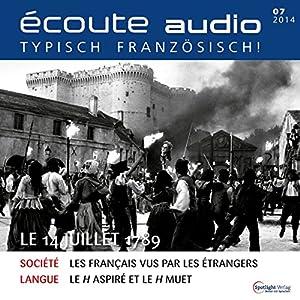Écoute audio - Le 14 Juillet 1789. 7/2014 Hörbuch