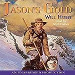 Jason's Gold | Will Hobbs