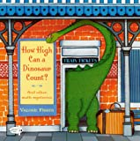 How High Can a Dinosaur Count?, Valorie Fisher, 0606149449