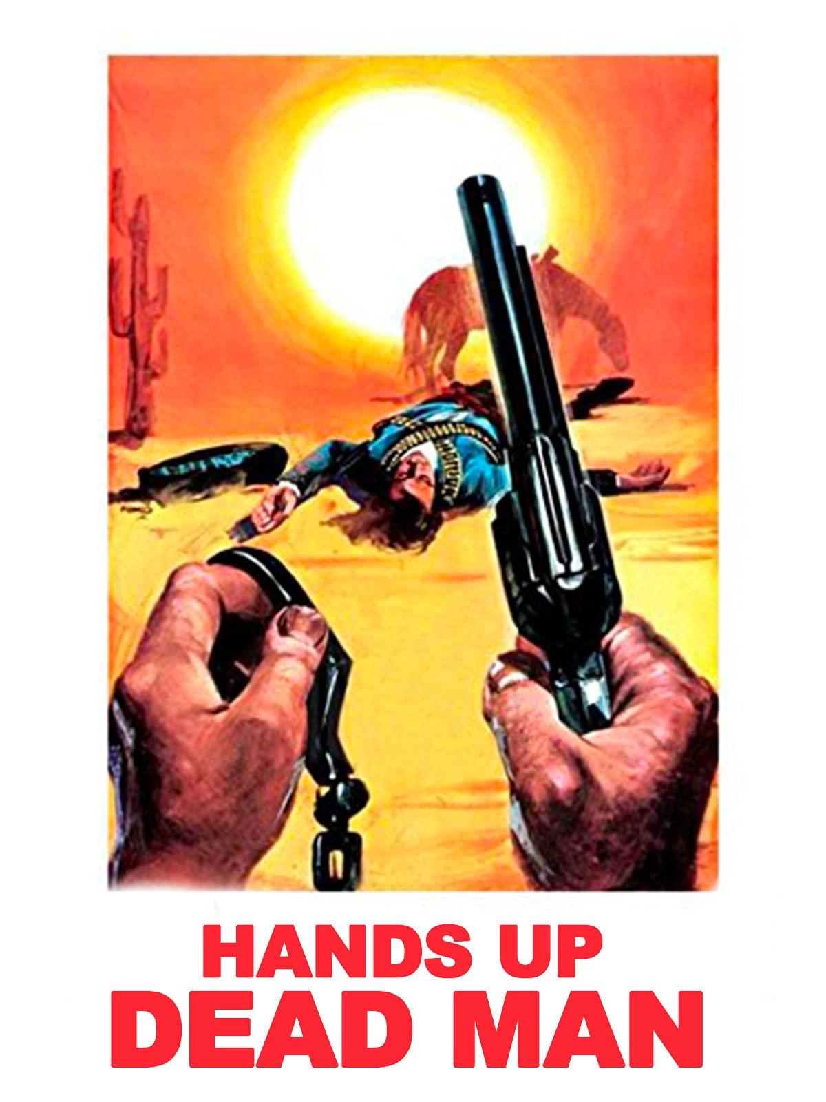 Hands Up Dead Man on Amazon Prime Instant Video UK