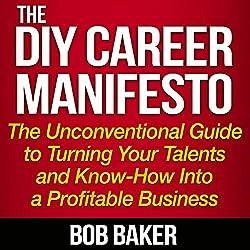 The DIY Career Manifesto