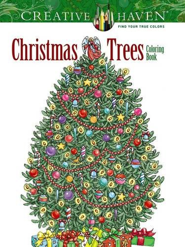 Creative Haven Christmas Trees Coloring Book (Creative Haven Coloring -