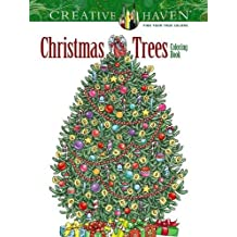 Creative Haven Christmas Trees Coloring Book (Adult Coloring)