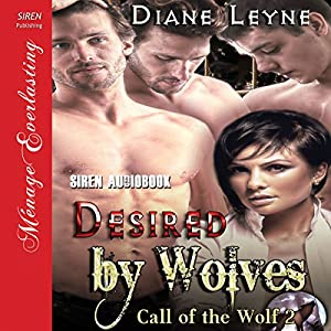 Desired by Wolves Audiobook