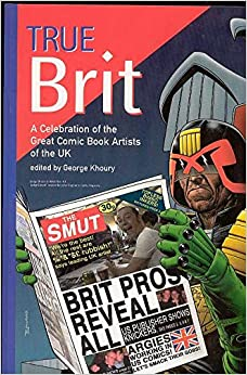 Book True Brit: A Celebration of the Great Comic Book Artists of the UK
