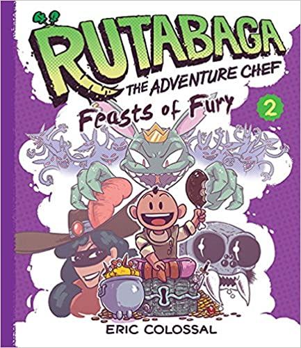 Book Rutabaga the Adventure Chef: Book 2: Feasts of Fury