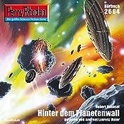 Hinter dem Planetenwall (Perry Rhodan 2664)   Hubert Haensel