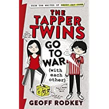 The Tapper Twins Go to War (With Each Other) by Geoff Rodkey (2-Apr-2015) Hardcover