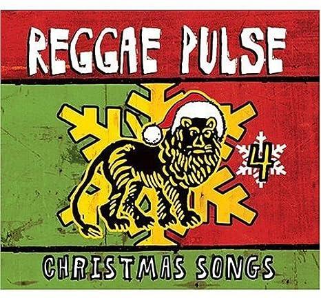 various artists reggae pulse 4 christmas songs amazoncom music - British Christmas Songs