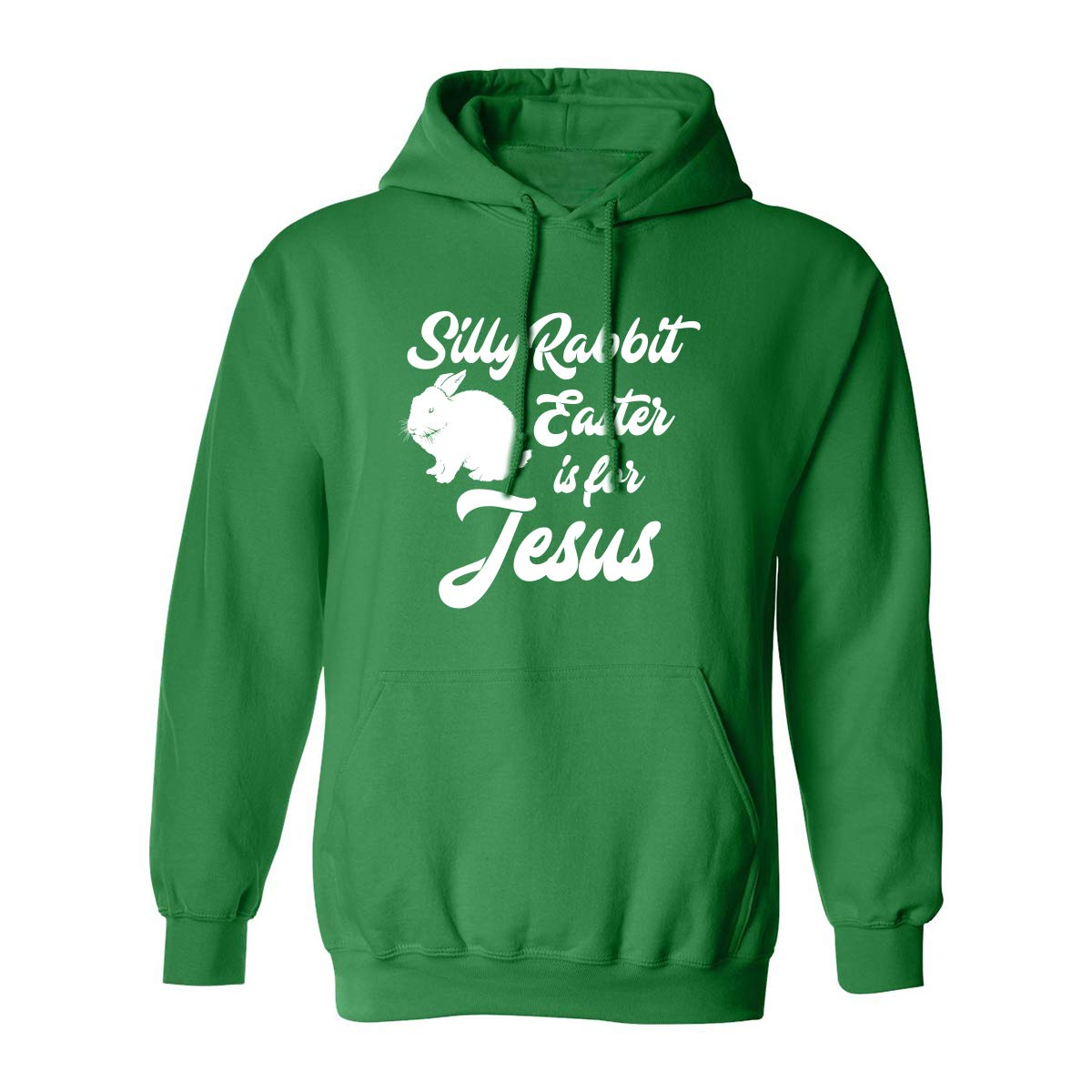 Silly Rabbit Easter is for Jesus Adult Hooded Sweatshirt