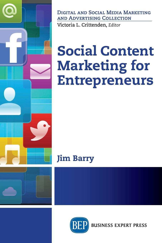 Social Content Marketing for Entrepreneurs: Jim Barry
