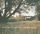 Andrea Cochran: Landscapes by Mary Myers (2009-04-15)