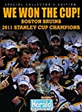 Boston Bruins - 2011 Stanley Cup Champions -HARDCOVER, Boston Herald, 0983198535