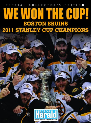 We Won The Cup! Boston Bruins 2011 Stanley Cup Champions