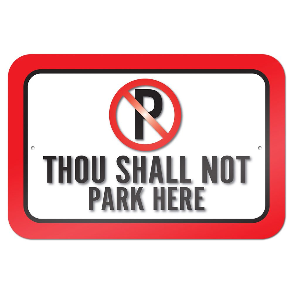 Graphics and More 22.9 x 15.2 cmThou Shall Not Park Here Metal Sign Board