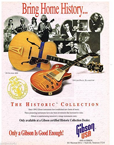Gibson Historic Collection - Gibson Guitars - '39 Super 400/'59 Les Paul Flametop - Historic Collection - 1993 Advertisement