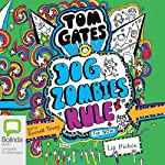 DogZombies Rule for Now: Tom Gates, Book 11 | Liz Pichon