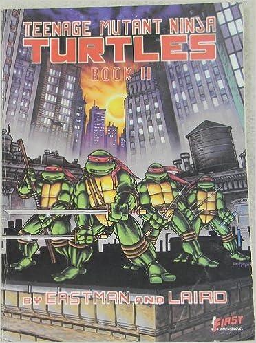 Teenage Mutant Ninja Turtles 2 by Kevin B. Eastman (August ...