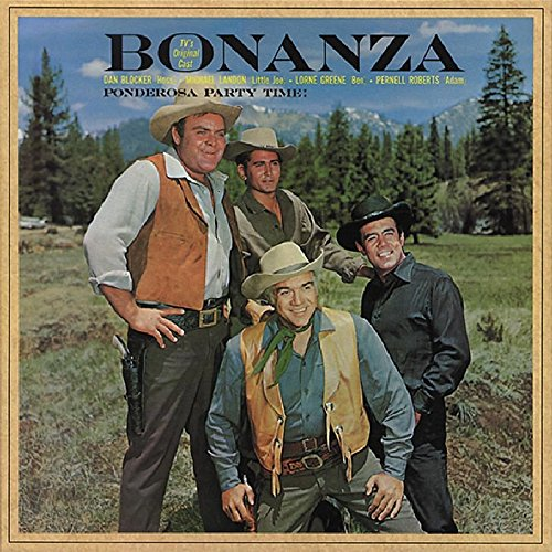 Bonanza: Ponderosa Party Time - TV's Original Cast (1959 - 1973 Television Series) by Bear Family Records