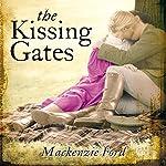 The Kissing Gates   Mackenzie Ford