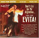 Songs from Evita: Don't Cry for me Argentina