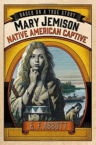 Mary Jemison: Native American Captive (Based on a True Story) ebook