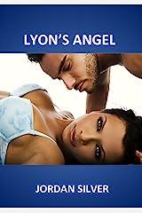 Lyon's Angel (The Lyon Book 2) Kindle Edition